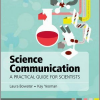 Book Review: Science Communication: A Practical Guide for Scientists