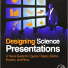 Book review: <I>Designing Science Presentations: A Visual Guide to Figures, Papers, Slides, Posters, and More</I>